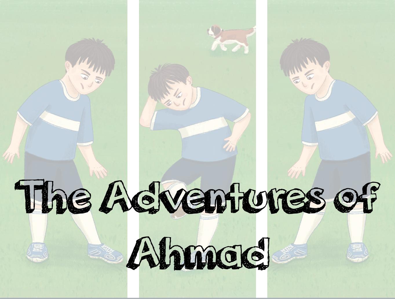 Ahmad's Ahkam Adventures